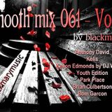 Blackmary Smooth mix 061 - Vocal  [by blackmary]27052011