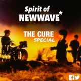 Spirit of NEW WAVE - The CURE special