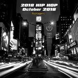 2018 Hip Hop : October