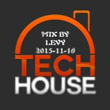 Levy - Tech House Obssesion 10.11.2015