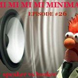 MI MI MI MI MINIMAL - speaker vs beaker - EPISODE #26 (CLUB DANCE RADIO - 24.1.14)