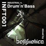 INFT001 - INDUSTRIAL ft. Drum'n'Bass -