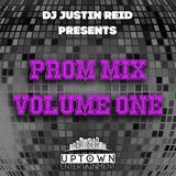 Uptown Entertainment | DJ Justin Reid - Prom Mix Volume One