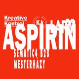 Sematic4 b2b Mesterházy ▩ K-k ▩ ASPIRIN ▩ LÄRM ▩ 2017-07-11