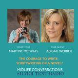 Martine Metaxas interviews Abigail Webber on The Courage to write