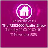 The RBE2000 Radio Show 21 Nov 2015 Housebeat.eu