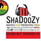 Oldies But Goodies V1 (Reggae) DJ ShaDooZy