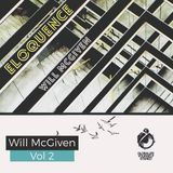 Vol 363 Eloquence: Will McGiven Monthly Residency 07 March 2017