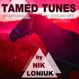 Nik Loniuk - Tamed Tunes episode #9 [18.06.15]
