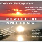 31st January 2017 OUT WITH THE OLD with JANET SHELL & LIS MEISTER