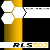 Radio Live Sessions 502 (03/Dec/2016)