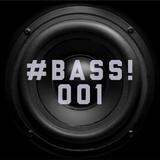 DJ Komix - #BASS! 001