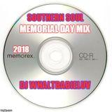 Southern Soul / R&B Memorial Day Mix (Dj WhaltBabieLuv)