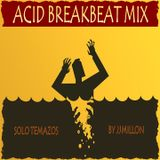Acid BreakBeat Mix