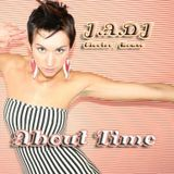 J.A.DJ -About Time (Electro/Progressive/House )