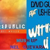 if i lose my self without you-(mush up_NEL guevara) - 10B - 128_pn
