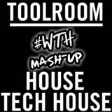 Ware's The House!!! #27 Toolroom Mash-Up