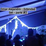 Omar Alejandro - Extended set - Parte #2