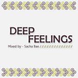 Deep Feelings - Mixed by Sacha Bae
