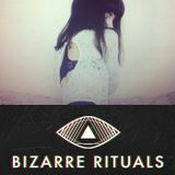 The Bizarre Rituals Radio Show 04 - AUGUST 2014