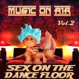 Kryand - Music On Air #24 - Sex On The DanceFLoor Vol.2