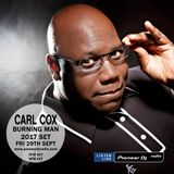 Carl Cox - Recorded Live At Burning Man Playground Stage