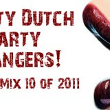Dirty Dutch Party Bangers! [Mix 10 of 2011]