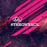 Throw Back - DJ DAL REMIX