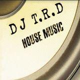 DJ T.R.D- Ibiza House Music