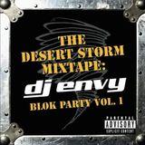 DJ Envy - Block Party Vol. 1 (The Desert Storm Mixtape)