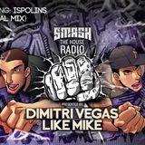 Dimitri Vegas & Like Mike – Smash The House Radio 095 – 20-02-2015