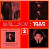 BALLADS : 1989 Vol. 2