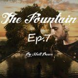 The Fountain Ep.7  (Aug.2017)
