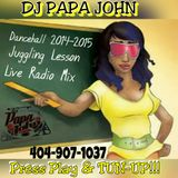 DJ Papa John 2014-2015 Dancehall Juggling Radio Mix-CLEAN