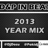D&P In Beat - 2013 Year Mix