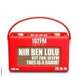 Set For 102FM - Turn Of The Radio - Live Set - Nir Ben Lulu