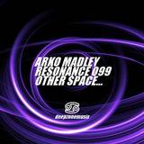 Arko Madley - Resonance 099 (2017-10-20)