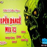 DJ Boss Super Dance Mix Volume 12