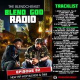 Blend God Radio Episode #82 (New Hip Hop Blends & R&B)