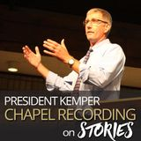 President Kemper - Stories - 8.30.17