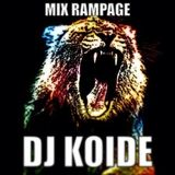Mix Rampage - Dj Koide
