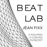 BEAT LAB DJ SET (05/08/2017)