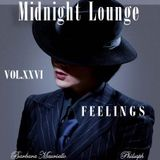 Midnight Lounge Vol.XXVI # Feelings
