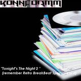 """Tonight""s The Night"" 2 (remember Retro BreakBeat Special Vol 2)"