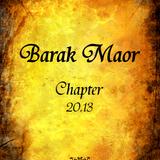 Barak Maor - Chapter 20.13