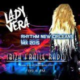 Lady Vera, Rhythm New Orleans, in Ibiza Fraile Radio