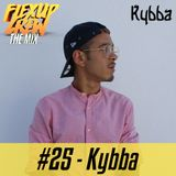Flex Up Crew The Mix #25 - Kybba