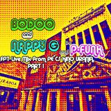 Bodoo & Nappy G & dj P-Funk - FPT Live Mix from Pécs KINO Urania, Pt 1