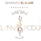 Mhammed El Alami - El Alami Podcast 039