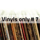 Vinyls Only #7 | 17 Juin 2015